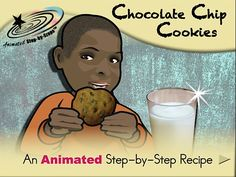 Chocolate Chip Cookies - Animated Step-by-Step Recipe  Available in 3 formats: Regular, SymbolStix, PCS