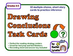Drawing Conclusions Task Cards: 32 Multiple Choice Story Cards for $2.50
