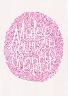 Make Yourself Happy quote pink ink poster by Helloembrace on Etsy, $15.00 #frostedrose