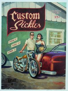 Custom Sickles by Keith Weesner Rat Fink, Motorcycle Art, Bike Art, Motorcycle Types, David Mann Art, Garage Art, Car Garage, Harley Bikes, Car Posters