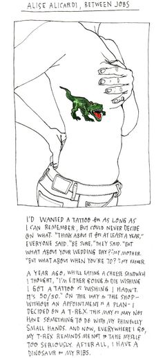 Love this quote, weird that I'm thinkin' a T-Rex might be my next tattoo...