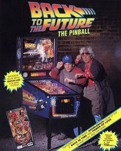 Back to the Future Pinball Machine.  Print ad. 1990
