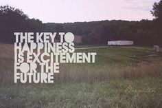 The Key to Happiness is Excitement for the Future