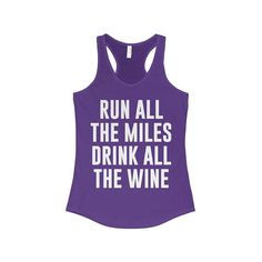 Run All The Miles Drink All The Wine - Funny Workout Tank, Wine, Running, Running Tank, Funny Running Tank, Gym Tank, Motivation Tank, Run Shirt Color Availability: Black, Mint, Raspberry, Kelly Green, Silver, Warm Gray, Turquoise, Royal, Midnight Navy, Purple Rush, Red If you like your tank tops to fit a bit looser, size up. SIZE CHART (in inches) - XS: Chest 28 -- Body Length 27 Small: Chest 30 -- Body Length 27.5 Medium: Chest 32 -- Body Length 28 Large: Chest 34 -- Body Length 28.5…