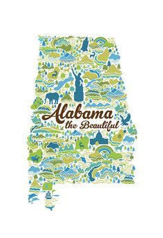 This is really cool the way it shows the the different areas of the state. Cute to see the pics of dolphins down in Orange Beach/Gulf Shores area. Southern Comfort, Southern Charm, Southern Belle, Sweet Home Alabama, Orange Beach, Down South, Alabama Crimson Tide, Sweet Tea, Illustrations