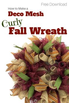 Download my free instructions for making a full deco mesh curly wreath to be used for any season, holiday or event by Southern Charm Wreaths