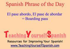Spanish Phrase of the Day: el pase abordo, el pase de abordar = boarding pass. I've heard both of these uses. #learnSpanish #Spanish