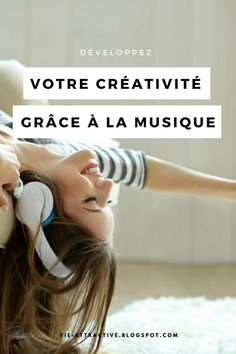 Développez votre créativité grâce à la musique !