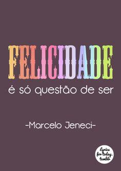 #Marcelo #Jeneci #felicidade