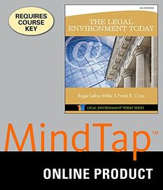 MindTap Business Law for Miller/Cross The Legal Environment Today for Miller/Cross The Legal Environment Today 8th Edition