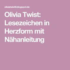 Olivia Twist: Lesezeichen in Herzform mit Nähanleitung