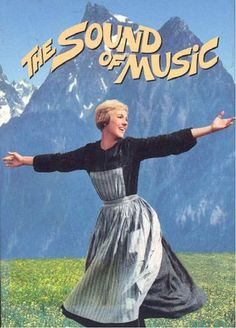 """The Sound of Music ~ """"A woman leaves an Austrian convent to become a governess to the children of a Naval officer widower."""""""