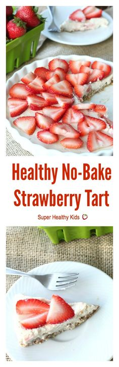 Healthy No-Bake Strawberry Tart - The perfect treat for summer parties - full of healthy real ingredients! http://www.superhealthykids.com/healthy-no-bake-strawberry-tart/