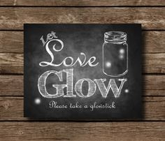 Printable Let love glow Wedding Glowsticks   by SasafrasPrintables
