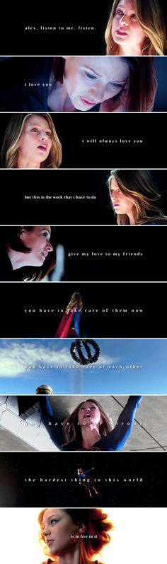Supergirl: be brave. live.                                                                     for me.
