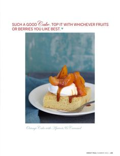 Sweet Paul Magazine - Summer 2011 - Best Summer Cakes {Orange Cake with Apricot }