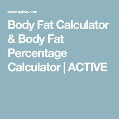 Body Fat Calculator & Body Fat Percentage Calculator | ACTIVE