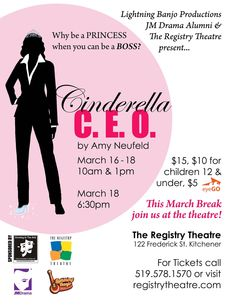 Stuff to do with your kids in Kitchener Waterloo: Cinderella CEO Is Coming To The Registry Theatre - Kitchener Ontario