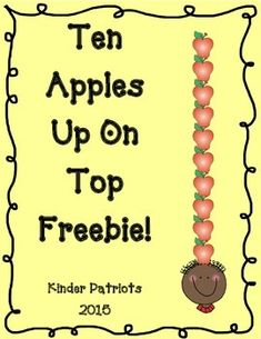 "After reading ""Ten Apples Up on Top"", students can sequence the numbers 1-10 so they'll have 10 apples up on top! Hope you enjoy this freebie!"