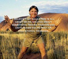 Pin By Jessica Fowler On Inspiring People Quotes Heros Steve Irwin Irwin Family Irwin