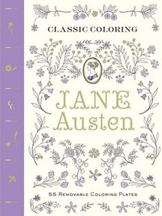 Classic Coloring : Jane Austen: 55 Removable Coloring Plates by Abrams Noterie; Anita Rundles (Paperback): Booksamillion.com: Books #janeausten