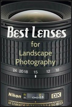 Learn how to make sense of all the different types of lenses and how to know which are the best lenses for landscape photography. #LandscapingPhotography