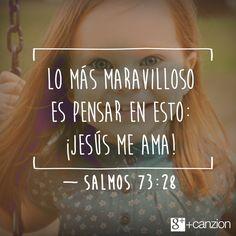 La buena vida es acercarse a Aquel que nos ama como nadie. — «En cuanto a mí, ¡qué bueno es estar cerca de Dios! Hice al Señor Soberano mi refugio, y a todos les contaré las maravillas que haces». —Salmos 73:28