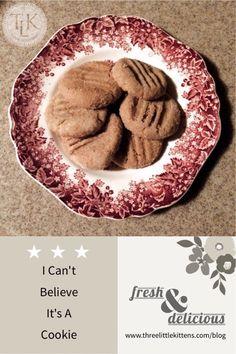 I Can't Believe It's A Cookie recipe on threelittlekittens.com/blog