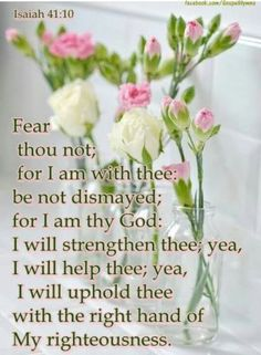 with, help,strengthen and uphold....