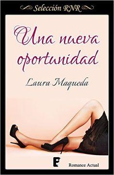 Una nueva oportunidad de Laura Maqueda