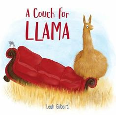 A Couch for Llama by Leah Gilbert https://www.amazon.com/dp/1454925116/ref=cm_sw_r_pi_dp_U_x_I6QPAbTJ2F6PD