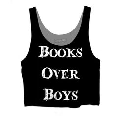 Books Over Boys (58 BGN) ❤ liked on Polyvore featuring tops and shirts