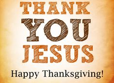 Happy Thanksgiving everyone, God bless!