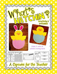 A Cupcake for the Teacher: What's Hatchin'? {Craftivity & Printables}