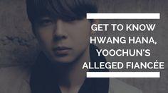 Kpop 2017 | Get To Know Hwang Hana, Yoochun's Alleged Fiancée