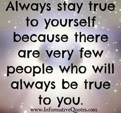 Few people in your life will be true to you Letter To Yourself, Be True To Yourself, Be Yourself Quotes, Best Quotes, Life Quotes, Who People, Quotes And Notes, Stay True, Your Life