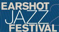 Earshot Jazz Festival (Seattle, WA, U.S.)  http://www.thejazzspotlight.com/october2014