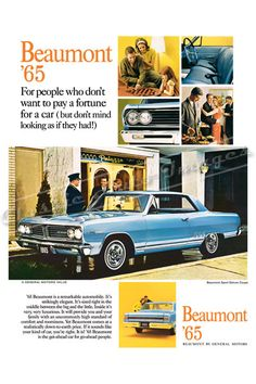 """1965 Pontiac Beaumont Ad Print """"Don't Pay a Fortune"""" (Canadian model). Basically a Malibu with a few cosmetic changes."""