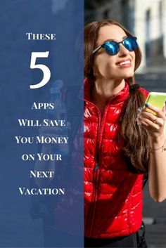 These 5 Apps Will Save You Money on Your Next Vacation | Top Travel Hacks | Budget Travel Tips | Best Money Saving Travel Tips