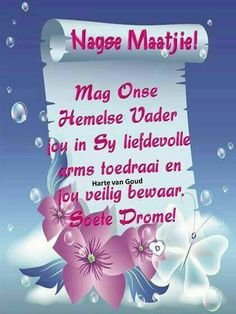 Good Night Wishes, Good Night Sweet Dreams, Good Morning Good Night, Good Night Quotes, Glitter Paint For Walls, Lekker Dag, Blessed Night, Afrikaanse Quotes, Goeie Nag