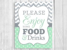 Please Enjoy Some Food and Drinks 8x10 Printable Baby Shower Sign - Mint and Gray
