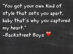 that's why you captured my heart ♥ Backstreet Boys Lyrics, Boy Quotes, Pretty Words, Music Lyrics, News Songs, Quotes To Live By, My Heart, Bible Verses, Quotations
