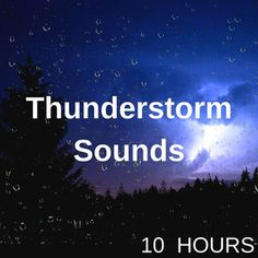 Thunderstorm Sounds Hours) Thunder & Rain Sounds for Sleep, Relaxing, Insomnia, Chillout & Study, a playlist by Sean Thurley-Purcill on Spotify Thunderstorm Video, Thunderstorm Quotes, Thunderstorm Sounds, Thunderstorm And Lightning, Rain And Thunderstorms, Relaxing Rain Sounds, Rain Sounds For Sleeping, Rain And Thunder Sounds, Sound Of Rain