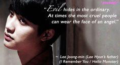 I Remember You / Hello Monster quotes: Do Kyung-soo as Lee Joon-young (Jun Kwang-ryul as Lee Joong-min) (ep1)