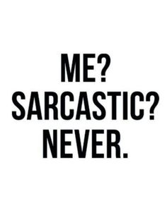 Top 40 Sarcastic humor quotes – Quotes Words Sayings Sarcastic Quotes, Me Quotes, Funny Quotes, Funniest Quotes, Humor Quotes, Sarcastic Person, Good Vibes Quotes, Work Quotes, The Words