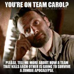 Team Carol? no .. no team carol...