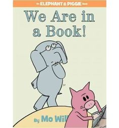 We Are in a Book! (An Elephant and Piggie Book) Hardcover – September Mo Willems (Author, Illustrator) Gerald is careful. Piggie is not. Parts Of A Book, The Book, Piggie And Elephant, Elephant Zoo, Elephants, Good Books, Books To Read, Mo Willems, Library Lessons