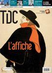 """TDC 1091 : L'affiche : Histoire de l'affichage. Les grands affichistes publicitaires français. Le droit et la législation. L'affiche politique sous la Ve République. L'affiche dans les campagnes de sensibilisation. l'""""affiche rouge"""". L'affiche de cinéma. Les affiches de Mai 68."""