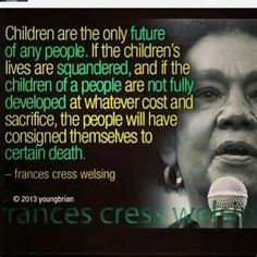 frances welsing isis papers quotes | Francis Cress Welsing |