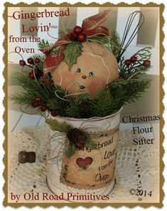 Primitive Gingerbread Pattern Gingerbread Lovin from the Oven Christmas Flour Sifter Pattern Country Christmas, Christmas Fun, Christmas Wreaths, Gingerbread Crafts, Christmas Gingerbread, Christmas Projects, Holiday Crafts, Christmas Centerpieces, Christmas Decorations